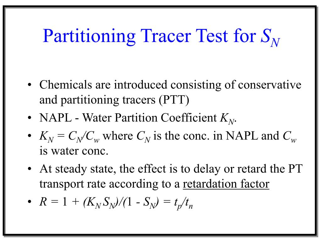 Partitioning Tracer Test for