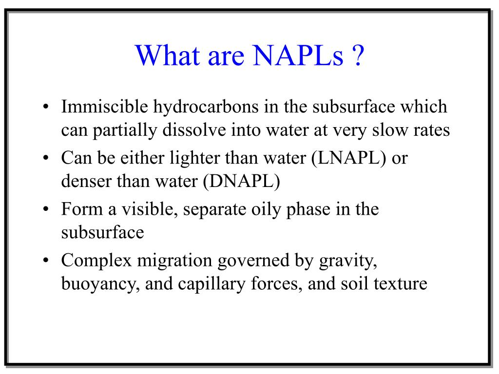 What are NAPLs ?