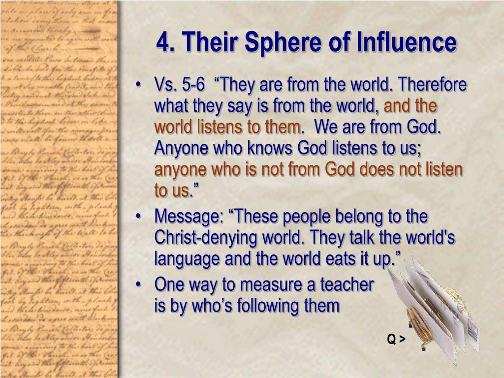 4. Their Sphere of Influence