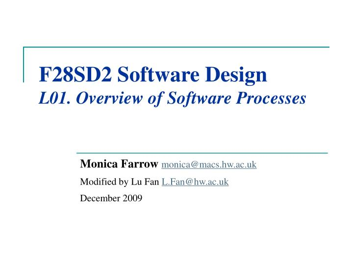 F28sd2 software design l01 overview of software processes