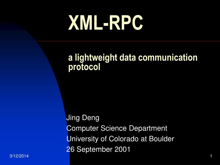 Xml rpc a lightweight data communication protocol