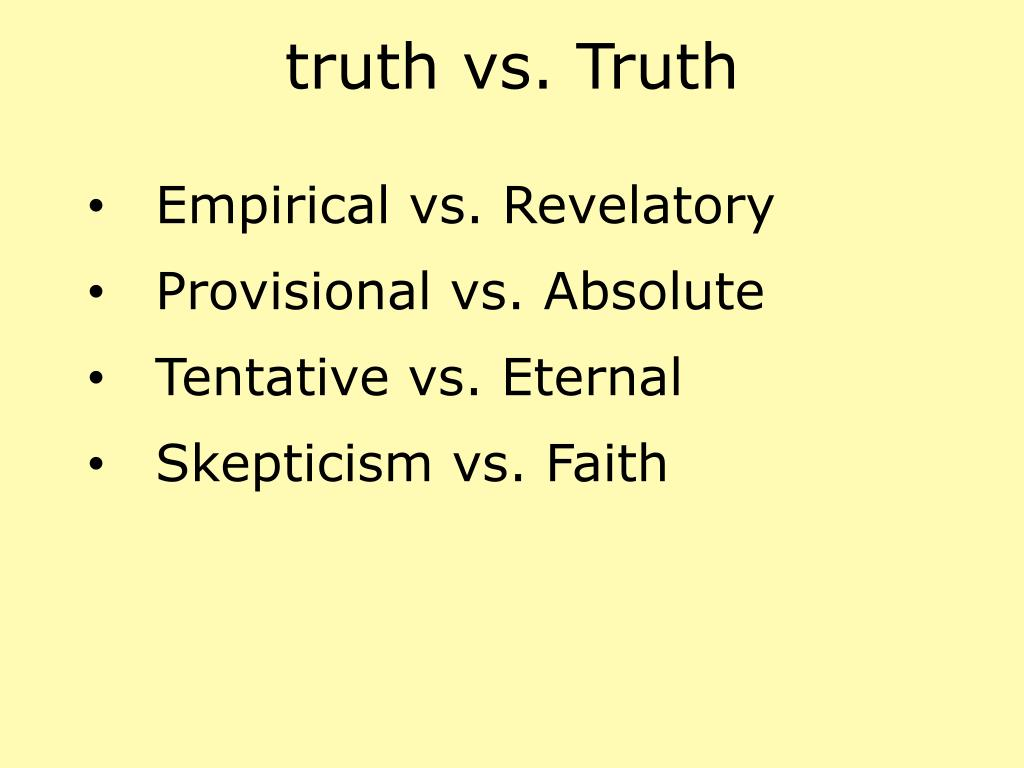 truth vs. Truth