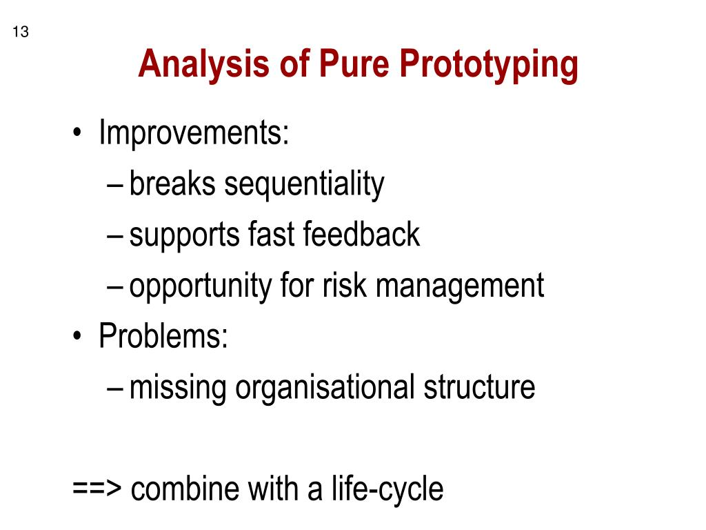 Analysis of Pure Prototyping