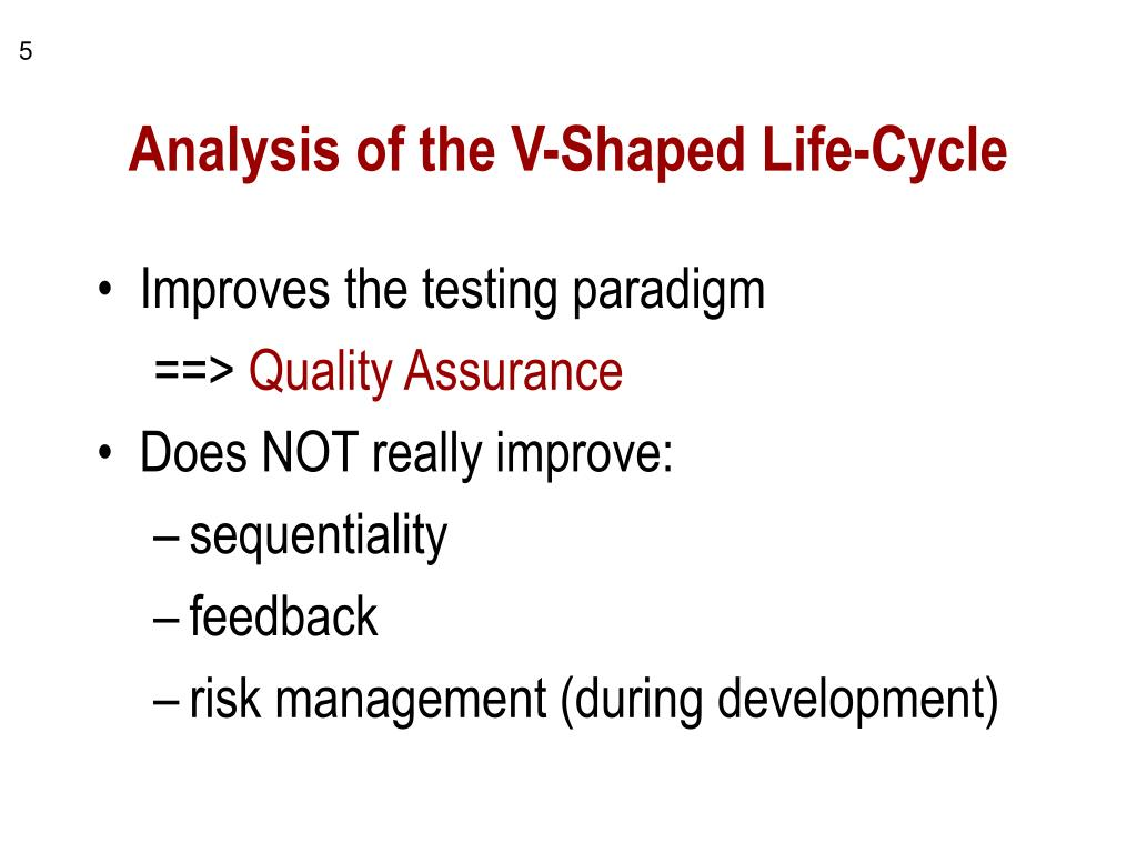 Analysis of the V-Shaped Life-Cycle