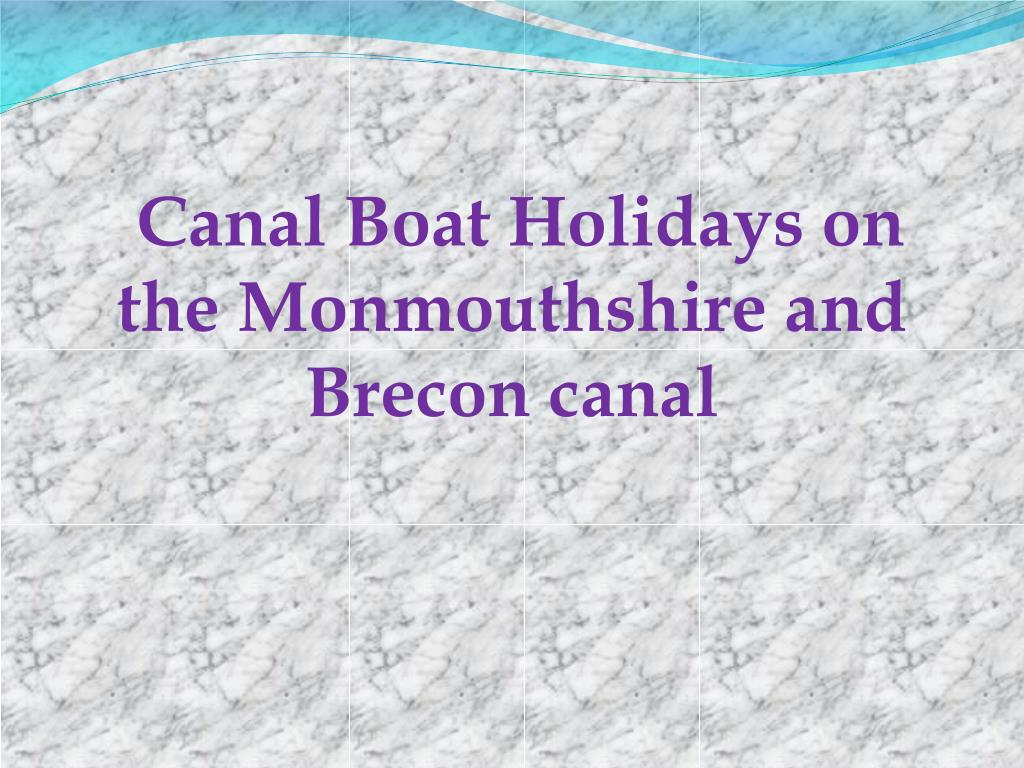 canal boat holidays on the monmouthshire and brecon canal