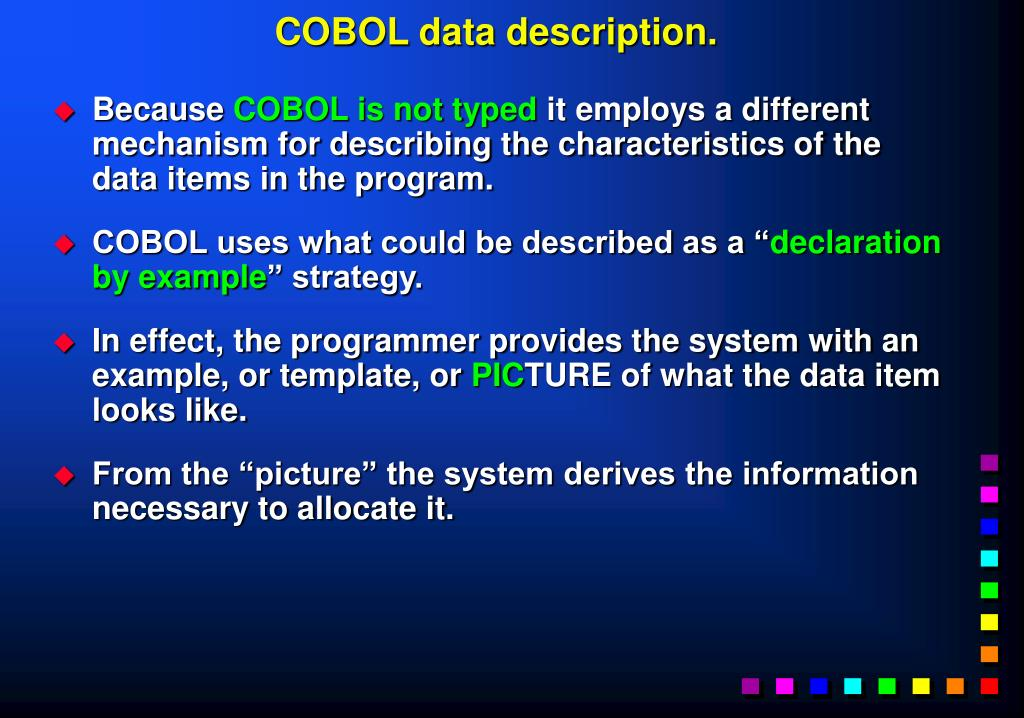 COBOL data description.