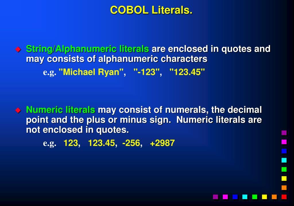 COBOL Literals.