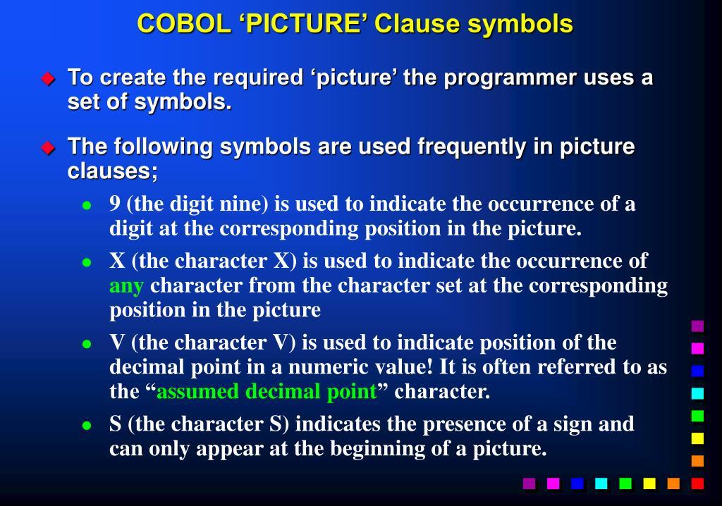 COBOL 'PICTURE' Clause symbols