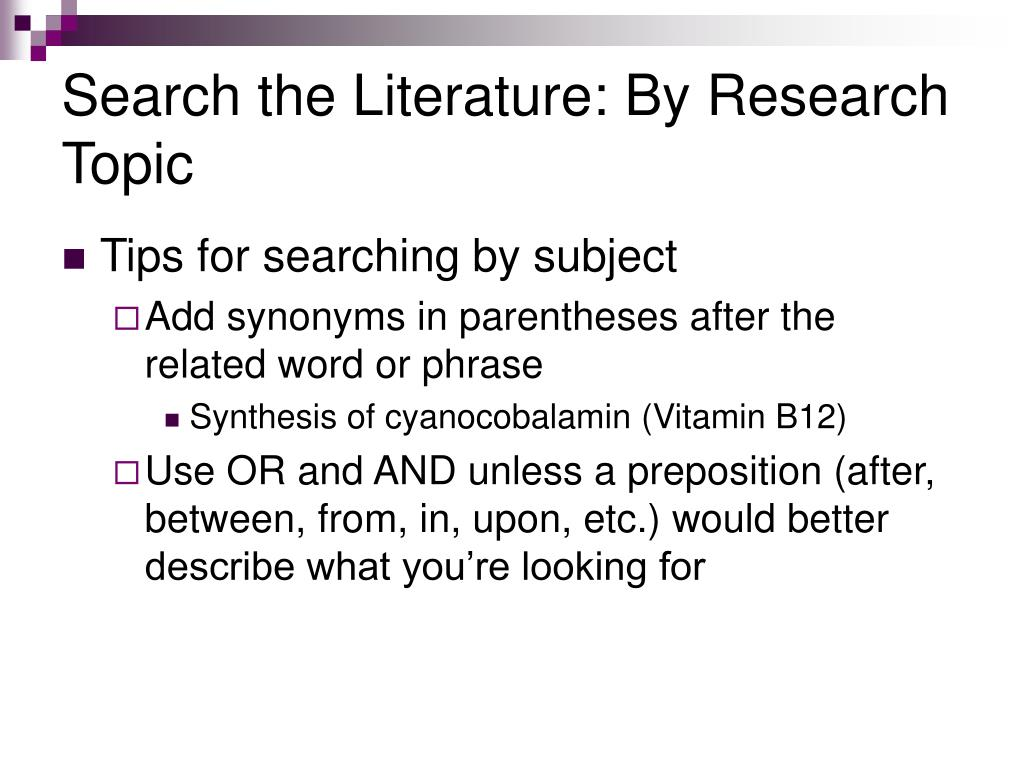 Search the Literature: By Research Topic