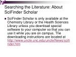 searching the literature about scifinder scholar20