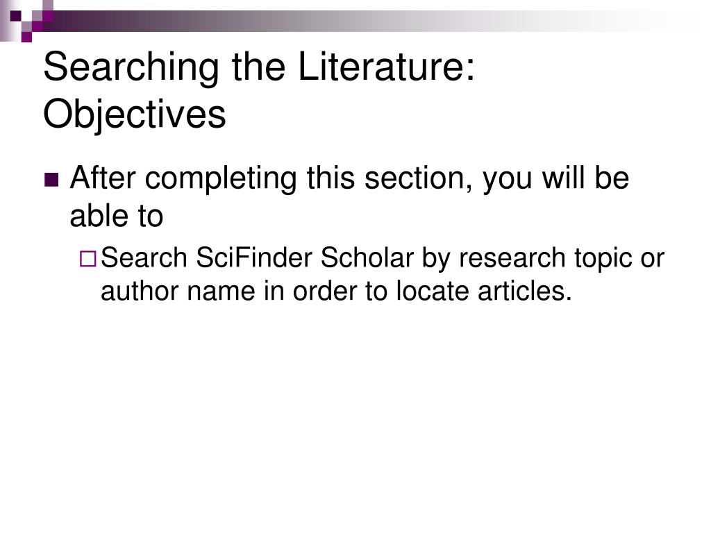 Searching the Literature: Objectives