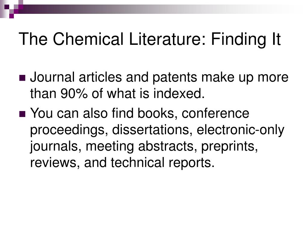 The Chemical Literature: Finding It