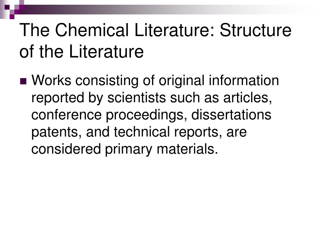 The Chemical Literature: Structure of the Literature