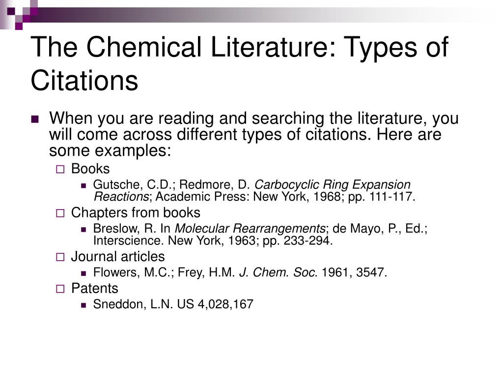 The Chemical Literature: Types of Citations