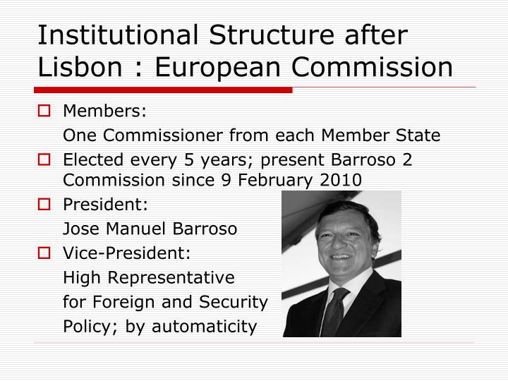 Institutional Structure after Lisbon : European Commission