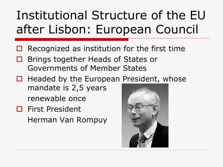Institutional Structure of the EU after Lisbon: European Council
