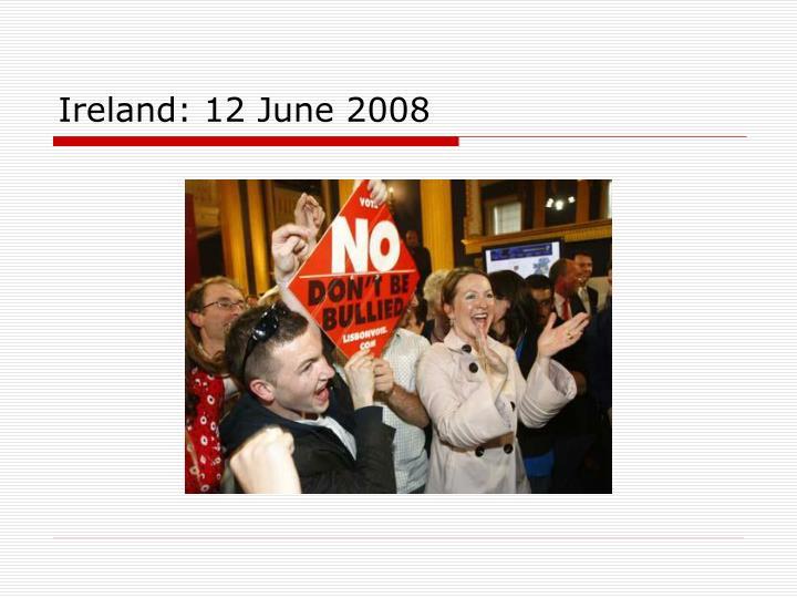 Ireland: 12 June 2008