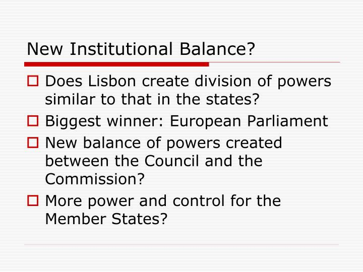 New Institutional Balance?