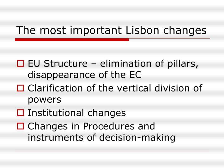 The most important Lisbon changes