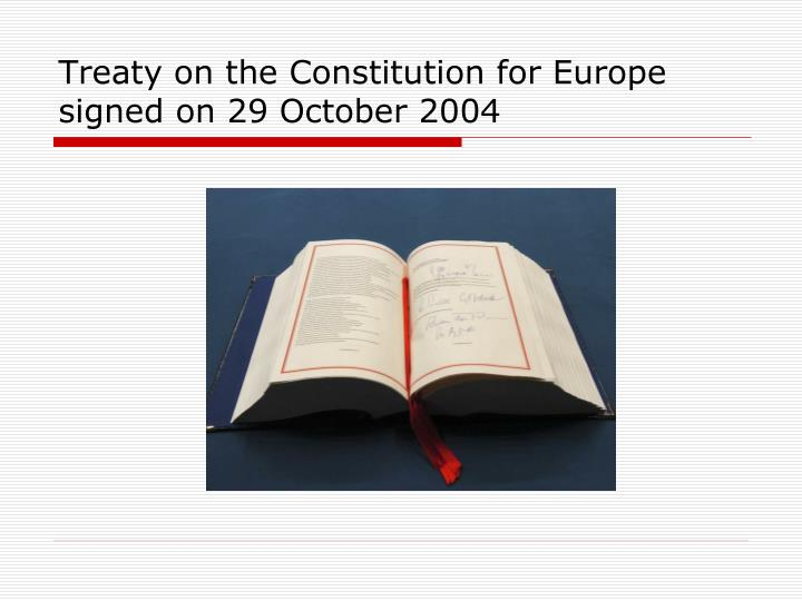 Treaty on the Constitution for Europe