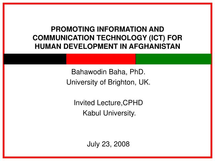 Promoting information and communication technology ict for human development in afghanistan l.jpg