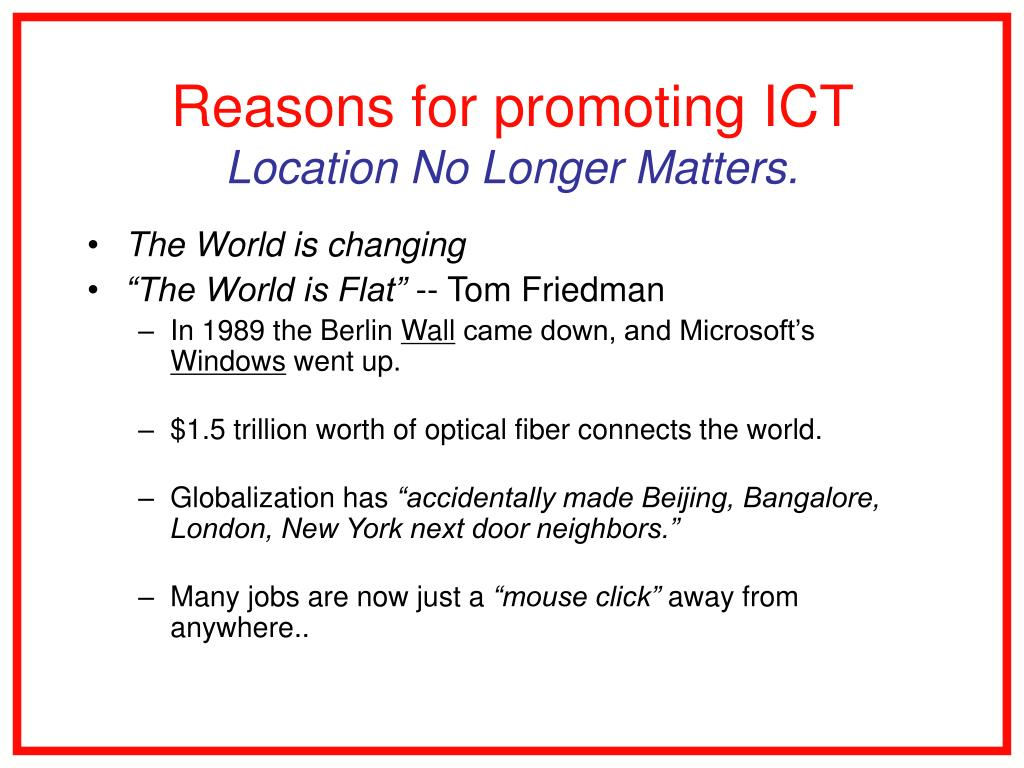Reasons for promoting ICT