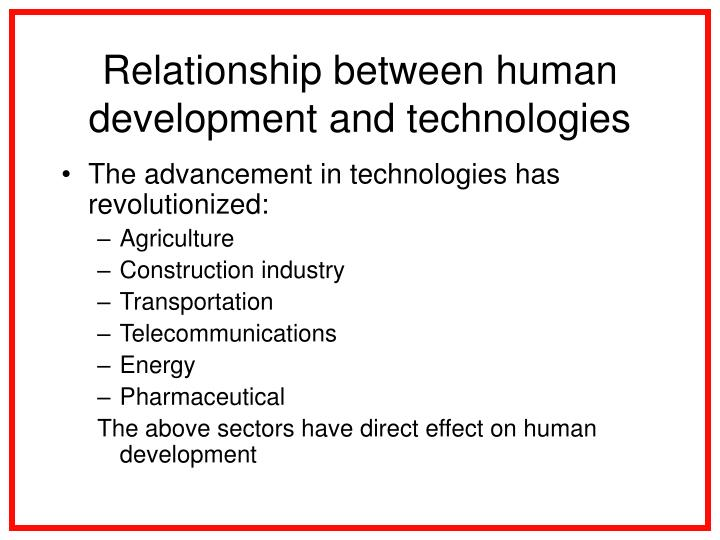Relationship between human development and technologies l.jpg