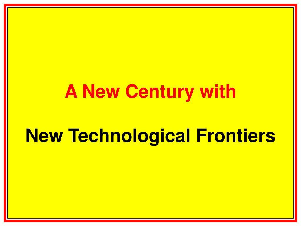 A New Century with