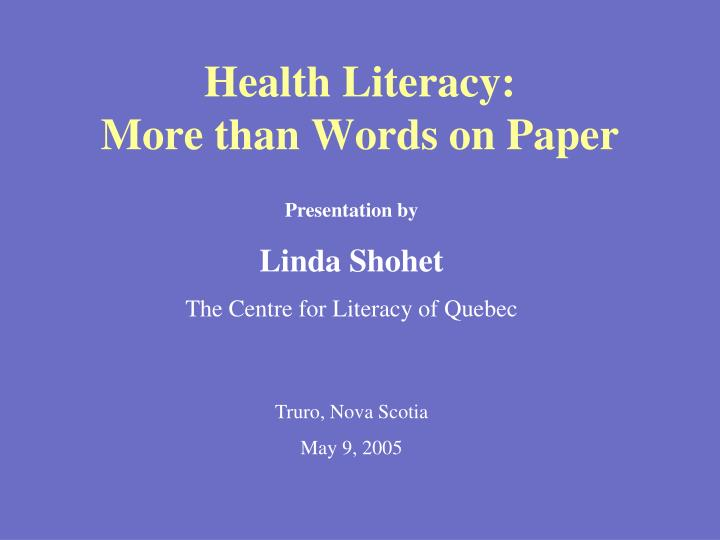 Health literacy more than words on paper l.jpg