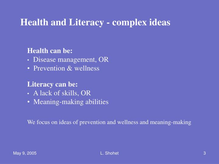 Health and Literacy - complex ideas