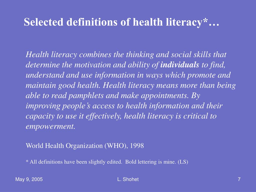 Selected definitions of health literacy*…