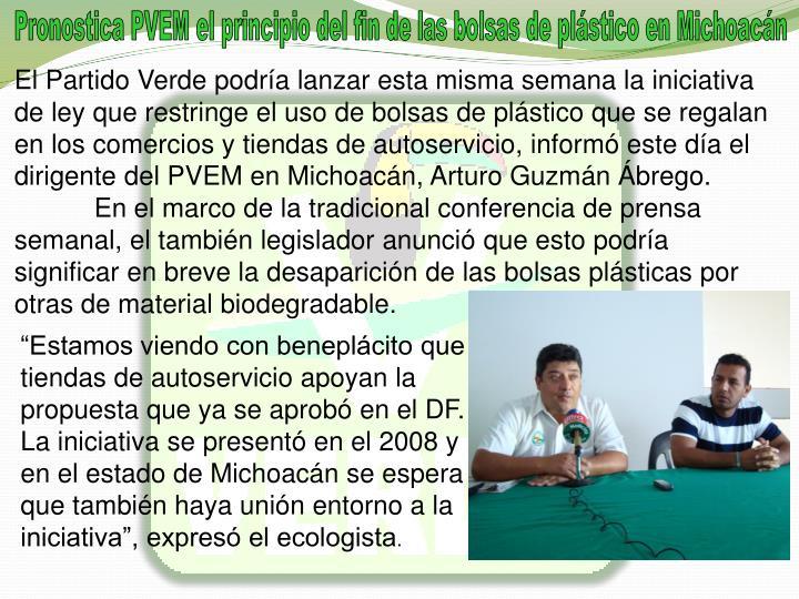 Pronostica PVEM el principio del fin de las bolsas de plstico en Michoacn