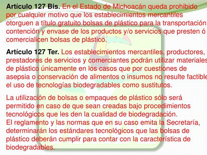 Artculo 127 Bis.