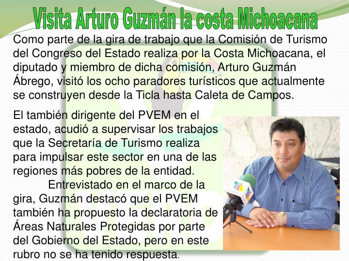 Visita Arturo Guzmn la costa Michoacana