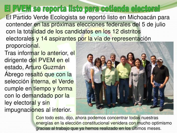 El PVEM se reporta listo para cotienda electoral