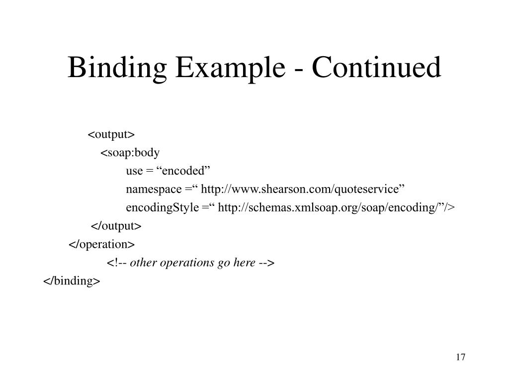 Binding Example - Continued