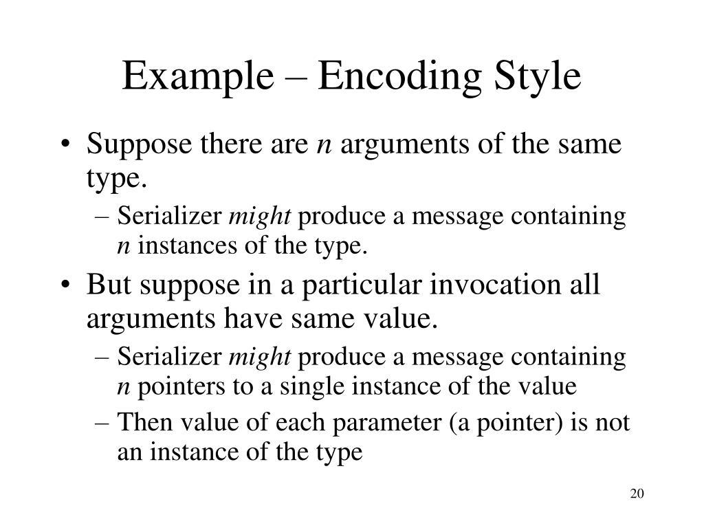 Example – Encoding Style