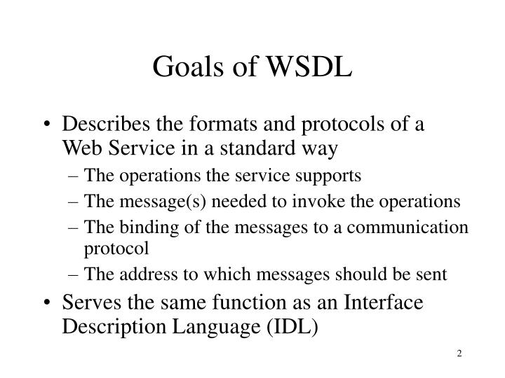 Goals of wsdl