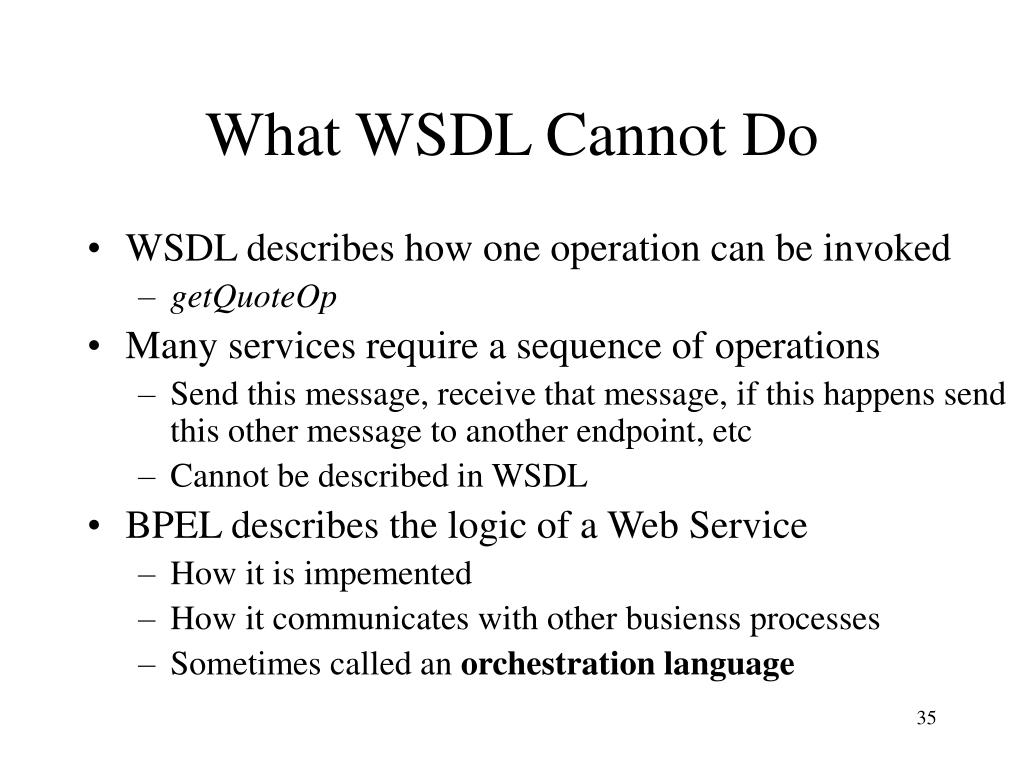 What WSDL Cannot Do