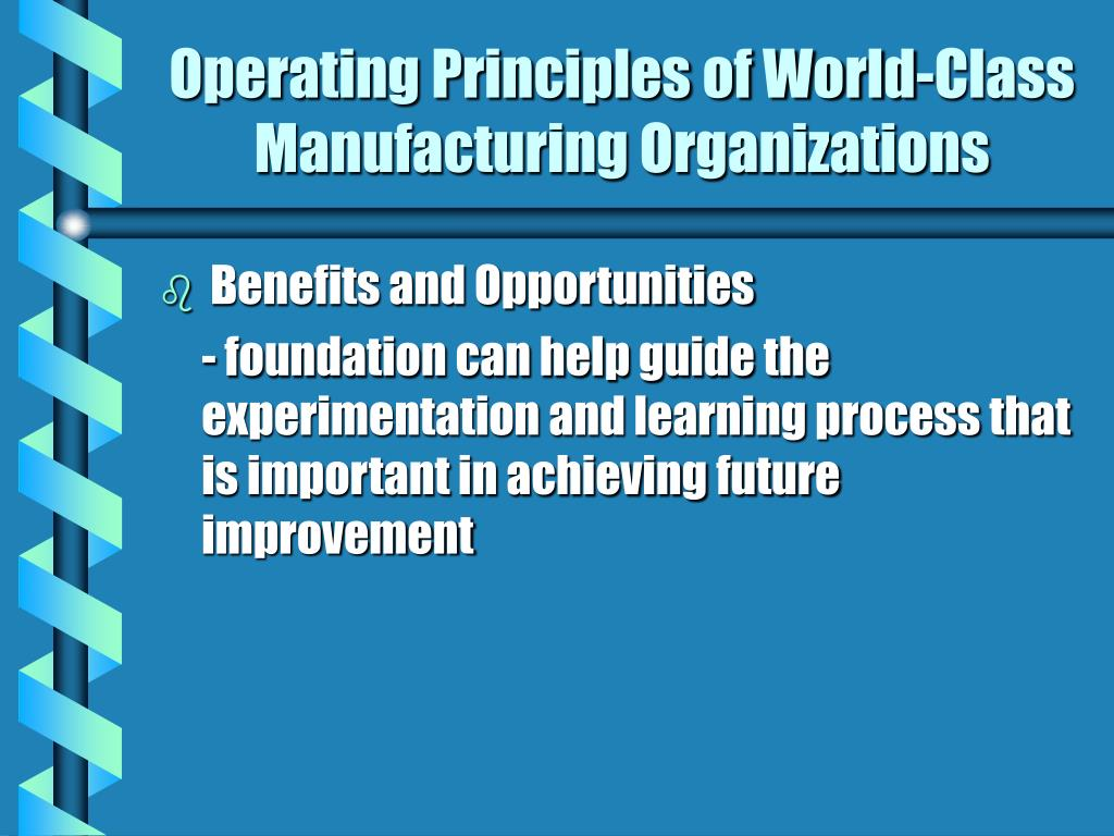 Operating Principles of World-Class Manufacturing Organizations