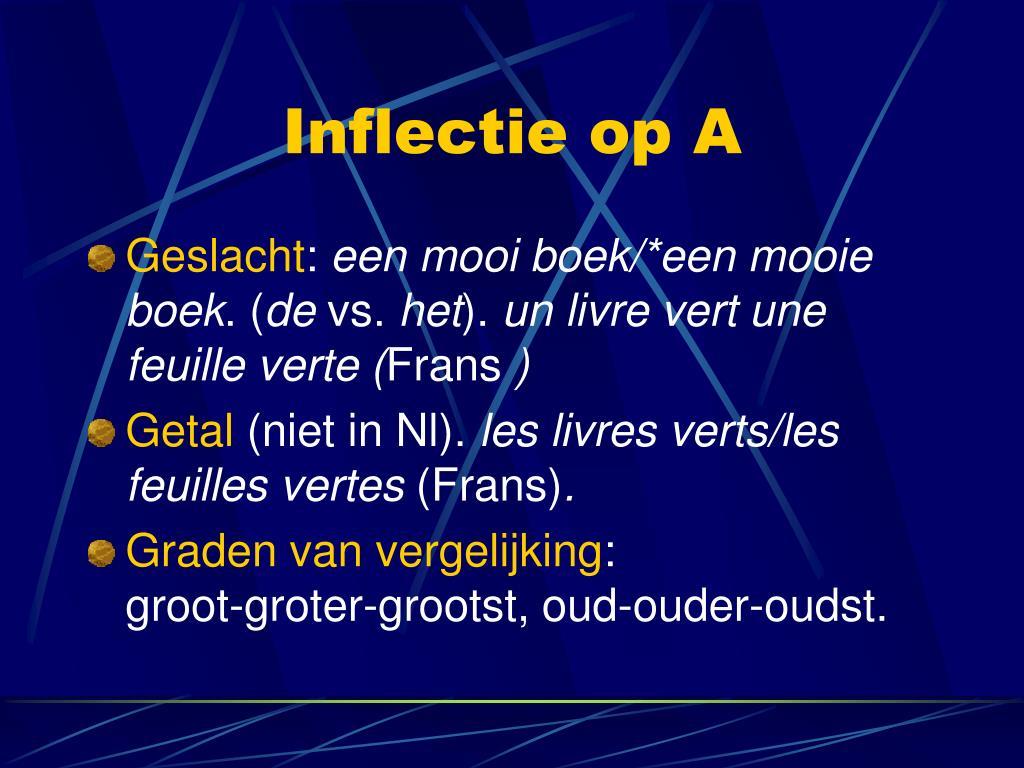 Inflectie op A