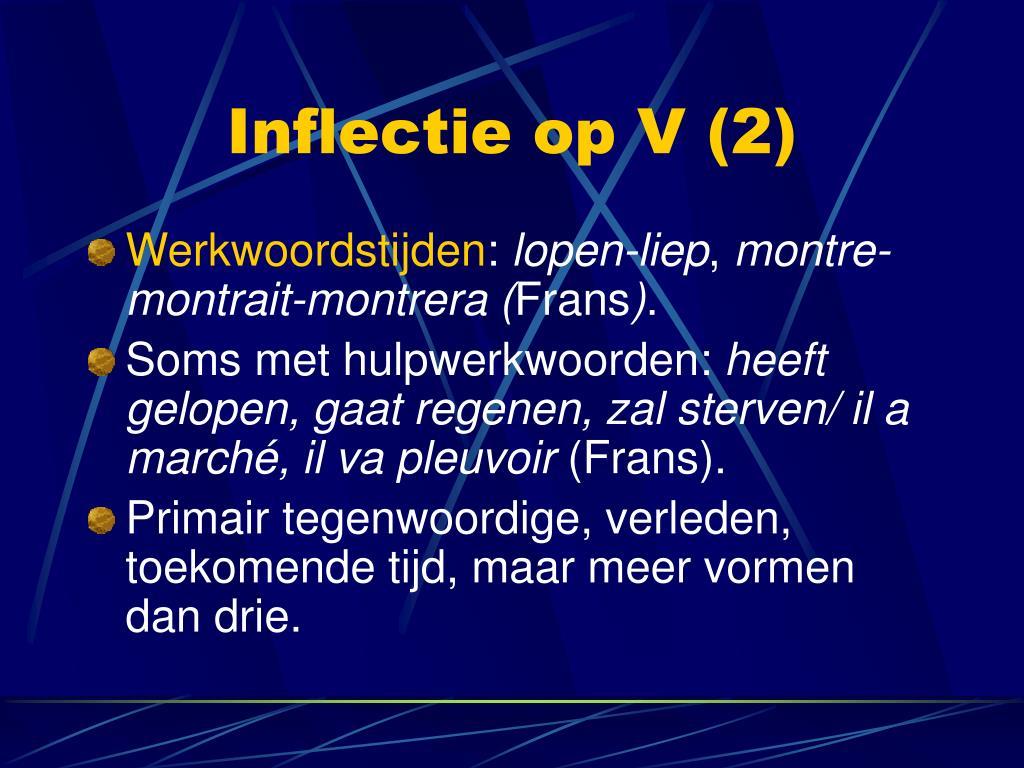Inflectie op V (2)