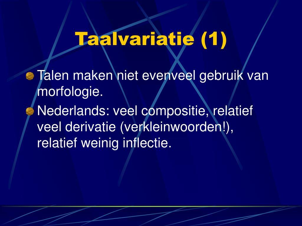 Taalvariatie (1)