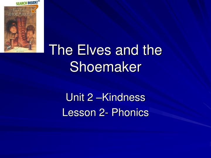 Ppt the elves and the shoemaker powerpoint presentation id 422537
