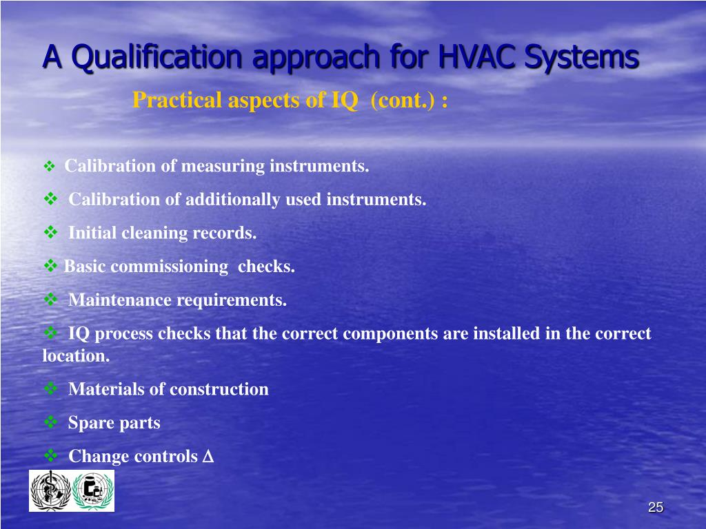 A Qualification approach for HVAC Systems