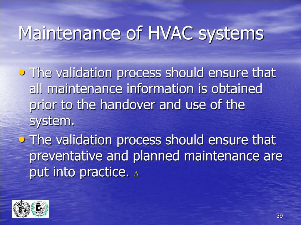 Maintenance of HVAC systems