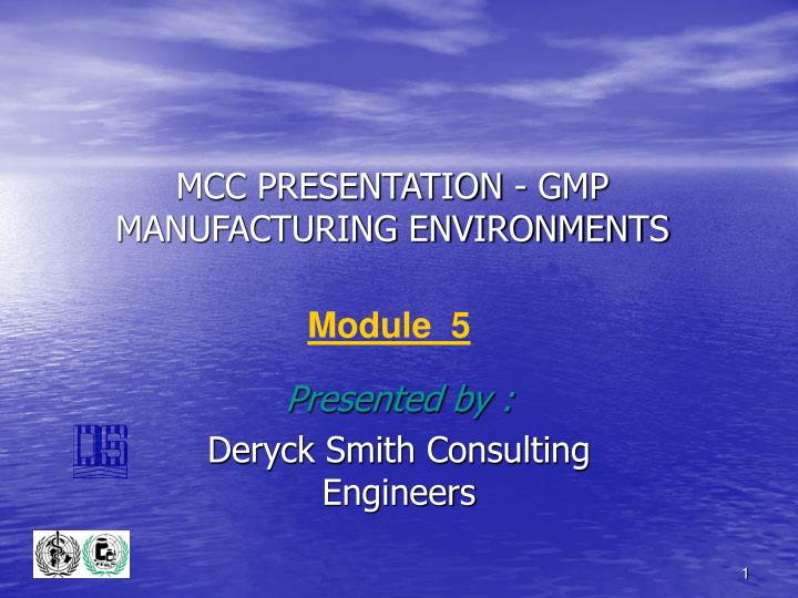 Mcc presentation gmp manufacturing environments