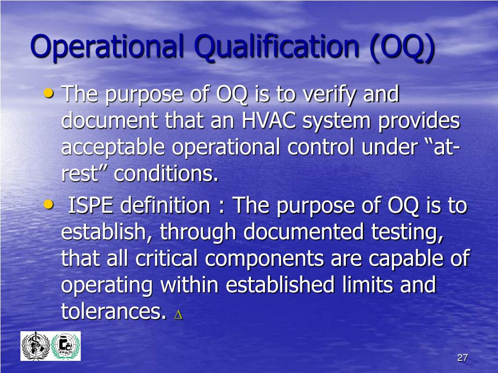 Operational Qualification (OQ)