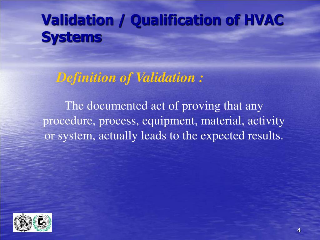 Validation / Qualification of HVAC Systems