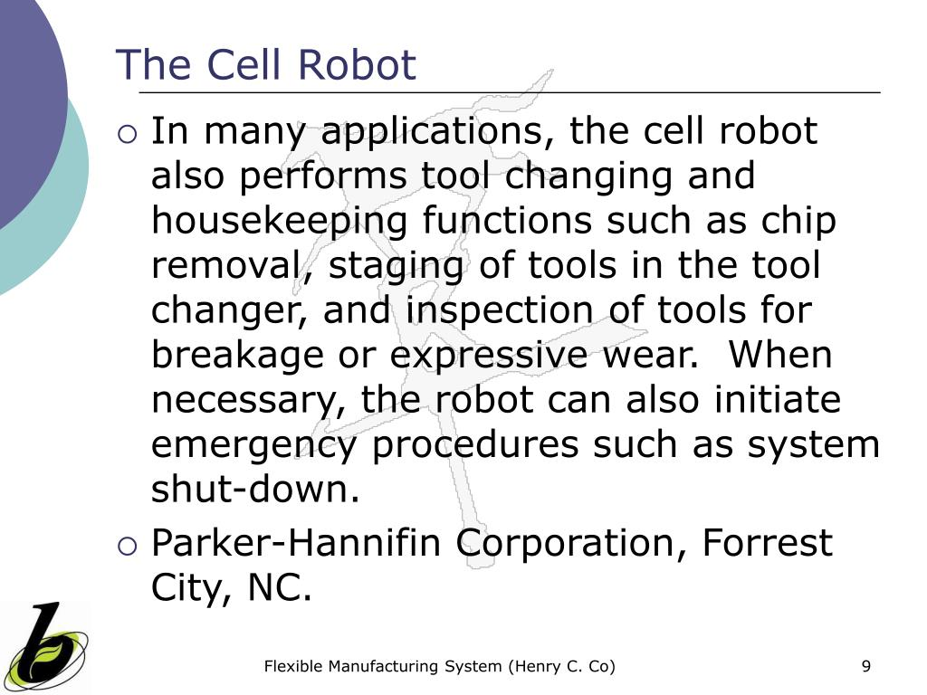 The Cell Robot